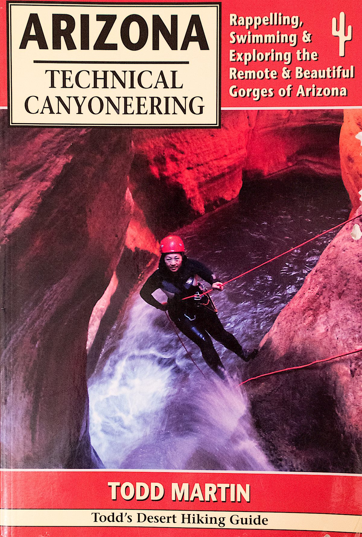 Arizona Technical Canyoneering. First Edition 2007. December 2016.