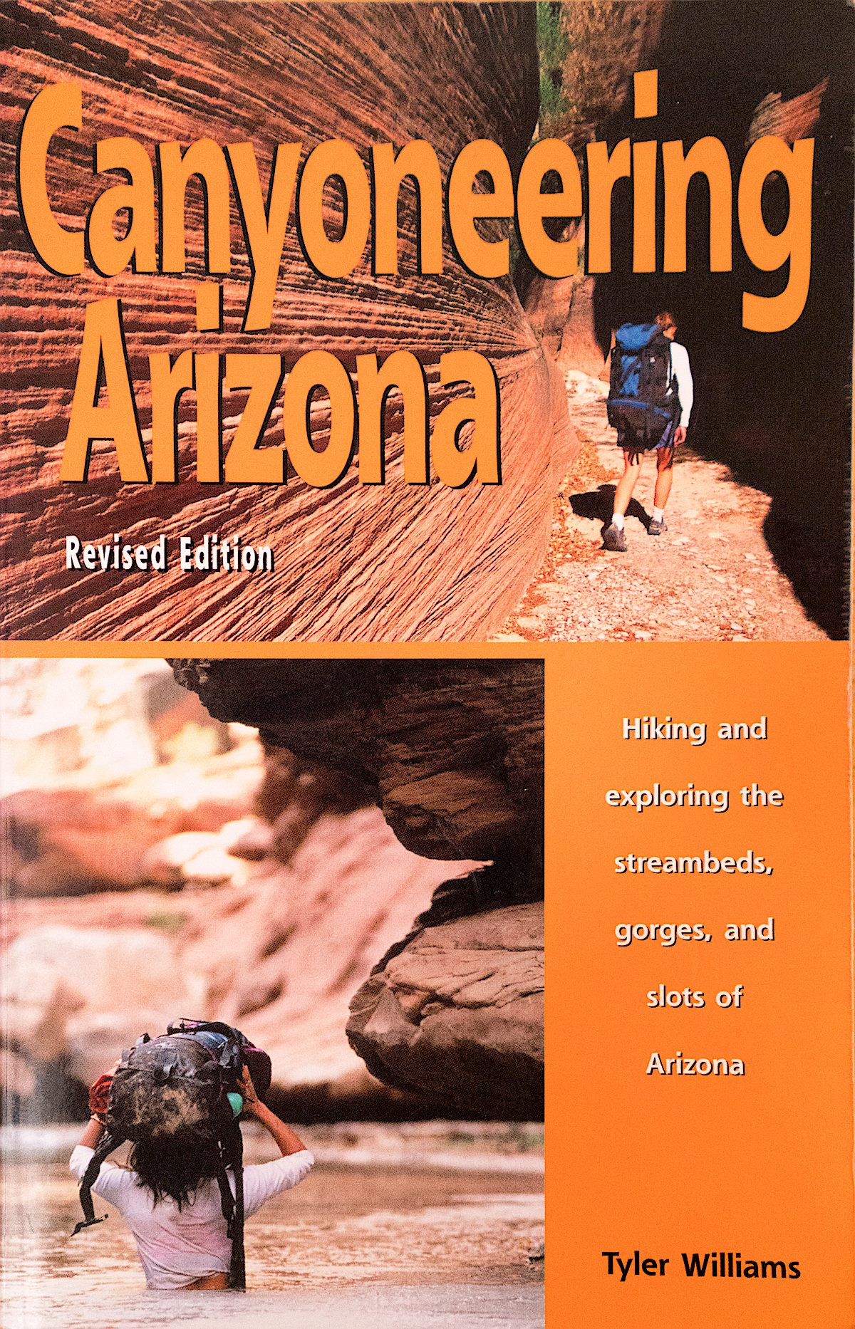 Canyoneering Arizona - Revised Version - 2005. December 2016.