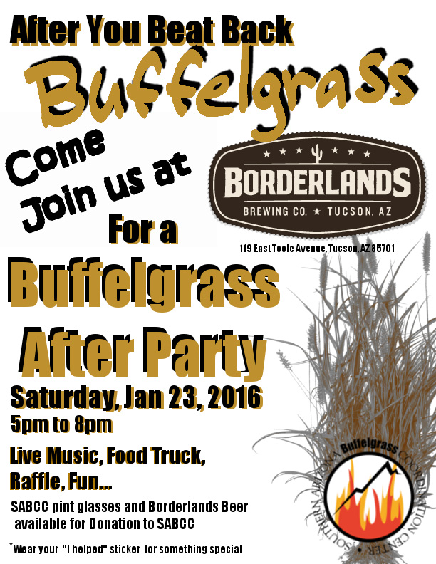 Beat Back Buffelgrass After Party Poster. January 2016.