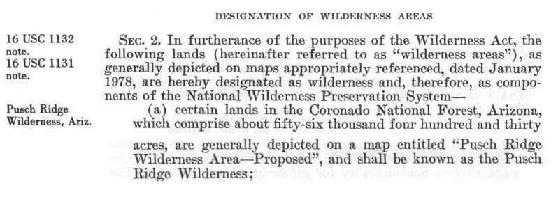 In 1978 this small section of text completed what had been started many years earlier and established the Pusch Ridge Wilderness. April 2017.
